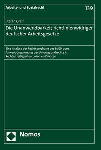 Die Unanwendbarkeit richtlinienwidriger deutscher Arbeitsgesetze