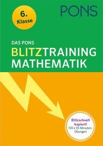 Das PONS Blitztraining - Mathematik 6. Klasse