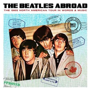 Abroad...1965 North America Tour In Words & Music