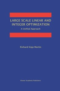 Large Scale Linear and Integer Optimization: A Unified Approach