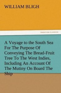 A Voyage to the South Sea For The Purpose Of Conveying The Bread