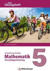 Anschluss finden - Mathematik 5