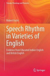 Speech Rhythm in Varieties of English