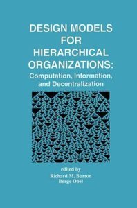 Design Models for Hierarchical Organizations