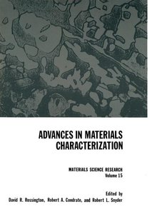 Advances in Materials Characterization