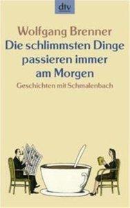 Brenner, W: Dinge