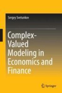 Complex-Valued Modeling in Economics and Finance