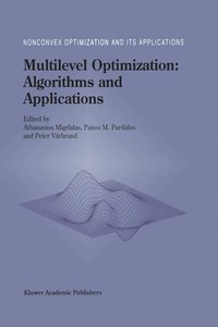 Multilevel Optimization: Algorithms and Applications