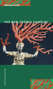 The New Grünes Gewölbe