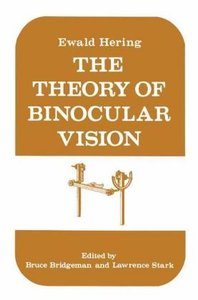 The Theory of Binocular Vision