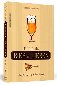 111 Gründe, Bier zu lieben