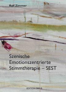 Szenische Emotionszentrierte Stimmtherapie - SEST