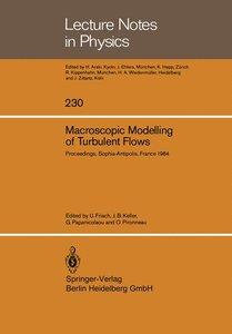 Macroscopic Modelling of Turbulent Flows
