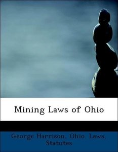 Mining Laws of Ohio