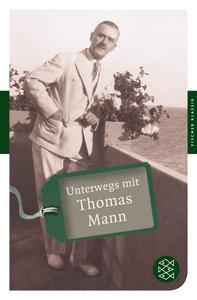 Unterwegs mit Thomas Mann