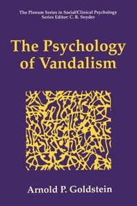The Psychology of Vandalism