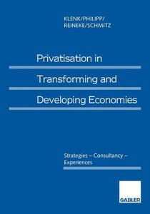 Privatisation in Transforming and Developing Economies