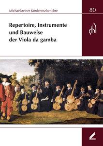 Repertoire, Instrumente und Bauweise der Viola da gamba