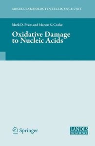Oxidative Damage to Nucleic Acids