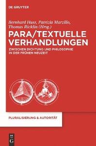Para/Textuelle Verhandlungen zwischen Dichtung und Philosophie i