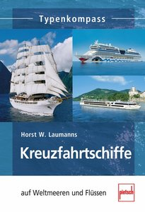 Kreuzfahrtschiffe auf Weltmeeren und Flüssen