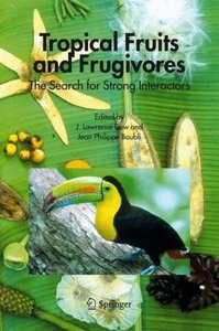 Tropical Fruits and Frugivores