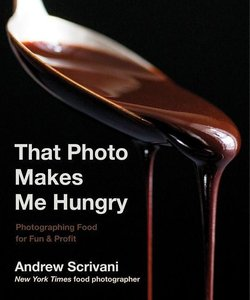 That Photo Makes Me Hungry: Photographing Food for Fun and Profi