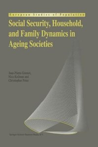 Social Security, Household, and Family Dynamics in Ageing Societ