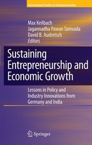 Sustaining Entrepreneurship and Economic Growth