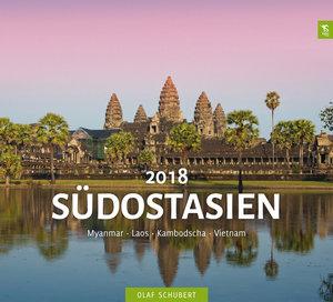 Südostasien 2018 Myanmar - Laos - Kambodscha - Vietnam