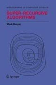 Super-Recursive Algorithms
