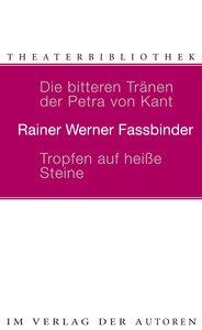 Die bitteren Tränen der Petra von Kant. Tropfen auf heiße Steine