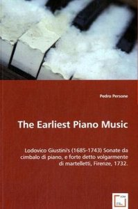 The Earliest Piano Music: