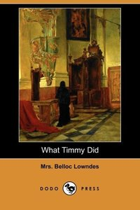 What Timmy Did (Dodo Press)