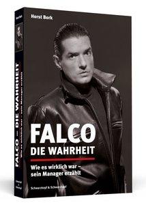 Falco - Die Wahrheit