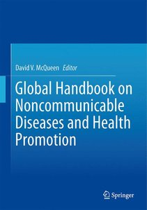 Global Handbook on Noncommunicable Diseases and Health Promotion