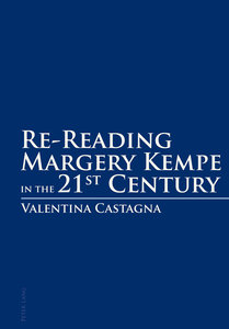 Re-Reading Margery Kempe in the 21st Century