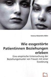Wie essgestörte Patientinnen Beziehungen erleben