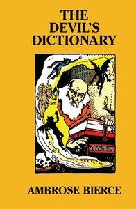 The Devil's Dictionary [Facsimle Edition]