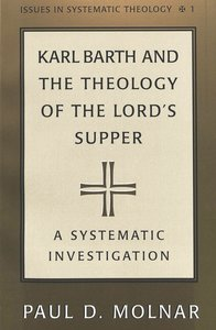Karl Barth and the Theology of the Lord's Supper