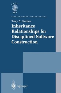 Inheritance Relationships for Disciplined Software Construction