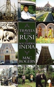 Travels with Rusi in Southern India