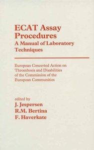 ECAT Assay Procedures A Manual of Laboratory Techniques