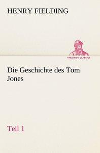 Die Geschichte des Tom Jones, Teil 1
