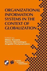 Organizational Information Systems in the Context of Globalizati
