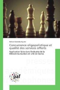Concurrence oligopolistique et qualité des services offerts