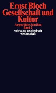 Ausgewählte Schriften 02. Gesellschaft und Kultur