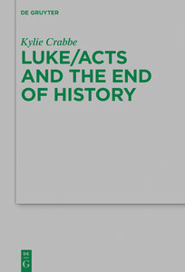 Luke/Acts and the End of History