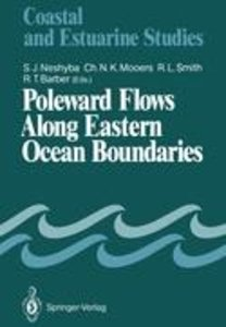Poleward Flows Along Eastern Ocean Boundaries