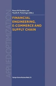 Financial Engineering, E-commerce and Supply Chain